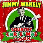 Jimmy Wakely Country Christmas Classics