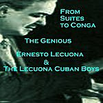Ernesto Lecuona From Suite To Conga, The Genious Lecuona