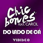 Carol Do Lado De Cá (Feat. Carol)