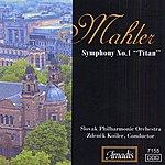 "Zdenek Kosler Mahler: Symphony No. 1, ""Titan"""