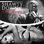 A.G. Shawty Down 2 Get Away - Single