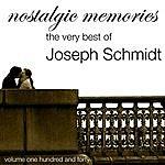 Joseph Schmidt Nostalgic Memories-The Very Best Of Jospeh Schmidt-Vol. 140