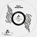 Super Deep Hole