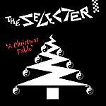 The Selecter A Christmas Fable