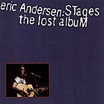 Eric Andersen Stages: The Lost Album