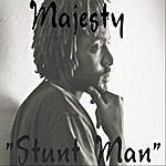 Majesty Stunt Man