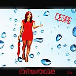 Desire Don't Run For Cover - Single