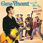 Gene Vincent Gene Vincent And The Blue Caps + Blue Jean Bop! (Bonus Track Version)