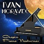 Ivan Moravec Chopin Piano Nocturnes
