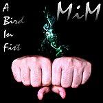 Mim A Bird In Fist
