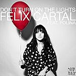 Polina Don't Turn On The Lights Feat. Polina