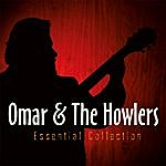 Omar & The Howlers Essential Collection