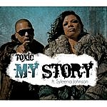 Toxic My Story