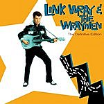 Link Wray Link Wray & The Wraymen. The Definitive Edition (Bonus Track Version)