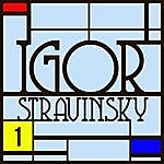 Igor Stravinsky Le Sacre Du Printemps / Apollon Musagète : Anthologie Igor Stravinsky Vol. 1