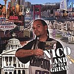 Nico Land Of Tha Grind