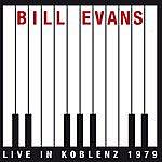 Bill Evans Live In Koblenz 1979