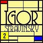 Igor Stravinsky L'oiseau De Feu / Divertimento : Anthologie Igor Stravinsky Vol. 2