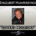 Engelbert Humperdinck Lover's Holiday
