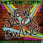 Straight Up Hit Me Off: New Jack Swing
