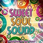 Soul Deep Sweet Soul Sound