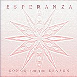 Esperanza Songs For The Season