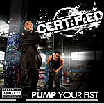 Certified Pump Your Fist - Single
