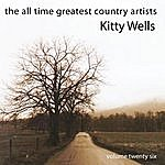 Kitty Wells The All Time Greatest Counrty Artists-Kitty Wells-Vol. 26