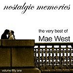 Mae West Nostalgic Memories-The Very Best Of Mae West-Vol. 51