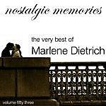 Marlene Dietrich Nostalgic Memories-The Very Best Of Marlene Dietrich-Vol. 53