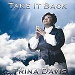 Trina Davis Take It Back
