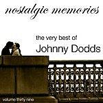 Johnny Dodds Nostalgic Memories-The Very Best Of Johnny Doods-Vol. 39