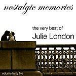 Julie London Nostalgic Memories-The Very Best Of Julie London-Vol. 45