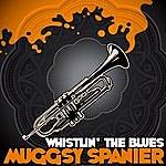 Muggsy Spanier Whistlin' The Blues