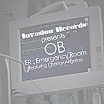 OB E.R/Emergency Room (Featuring Channy Angelina)