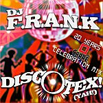 DJ F.R.A.N.K Discotex! (Yah!)