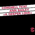 Corenell A Deeper Love (Featuring Ann Bailey)