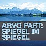 Nicola Benedetti Arvo Part: Spiegel Im Spiegel