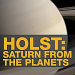 Charles Dutoit Holst: Saturn From The Planets