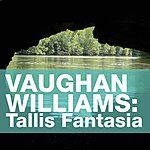 Barry Wordsworth Vaughan Williams: Fantasia On A Theme Of Thomas Tallis