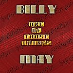 Billy May One Of Those Things (Digitally Remastered)