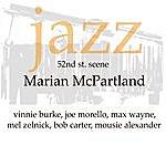 Marian McPartland Jazz 52nd St Scene