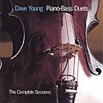 Dave Young Piano-Bass Duets - The Complete Sessions