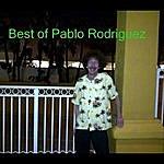 Pablo Rodriguez Best Of Pablo Rodriguez
