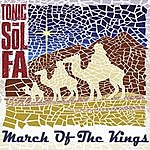 Tonic Sol Fa March Of The Kings