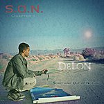 DeLon S.O.N (Something Out Of Nothing) Chapter 1
