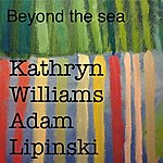 """Kathryn Williams Beyond The Sea (From """"The Cafe"""")"""