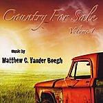 Matthew C. Vander Boegh Country For Sale, Vol. 1
