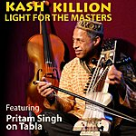 Kash Killion Light For The Masters(Wise One) [Feat. Pritam Singh]