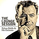 Nelson Riddle & His Orchestra The Lounge Session